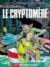 Les Naufragés du Temps : Le Cryptomère [#10 - 1980]