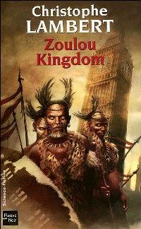 Zoulou Kingdom [2007]