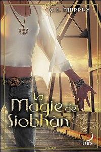 Chamane : La magie de Siobhan #2 [2007]