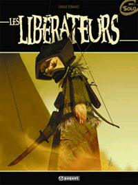 les Libérateurs [#1 - 2005]