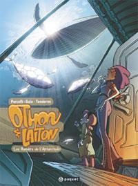 Othon & Laiton : Les Bandits de l'Antarctide [#1 - 2005]