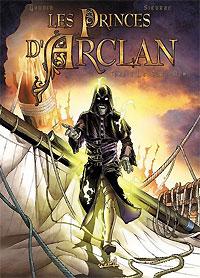 Les Princes d'Arclan : Le Sans nom #4 [2007]