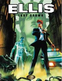 Ellis : Lady Crown #1 [2006]