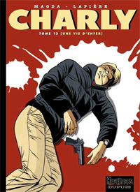 Charly : Une vie d'enfer #13 [2007]
