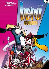 Hero Academy : L'attaque des... robots [#2 - 2007]