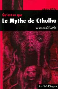 Qu'est-ce que le Mythe de Cthulhu?