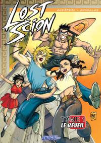 Lost Scion : Le Réveil #1 [2007]