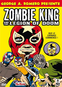 Zombie King and the Legion of Doom [2006]