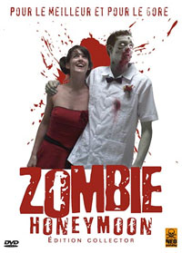 Zombie Honeymoon : Lune de miel de Zombie [2006]