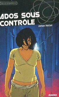 Ados sous contrôle [2007]