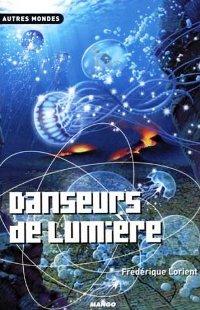 Danseurs de Lumière [2006]