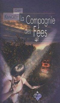 La Compagnie des Fées [2005]