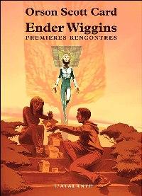 Le cycle d'Ender : Ender Wiggins, premières rencontres [2007]