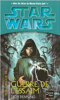 Star Wars : Le Nid Obscur : La Guerre de l'Essaim #3 [2006]