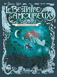 Grand Vampire : Bestiaire amoureux : Fernand le Vampire #1 [2007]