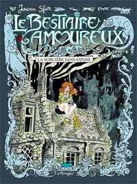 Grand Vampire : Bestiaire amoureux : La Sorcière sans espoir #3 [2007]
