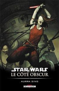 Star Wars : Le Côté Obscur : Aurra Sing [#8 - 2007]