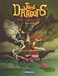 Jane des dragons : Même pas peur ! [#1 - 2005]