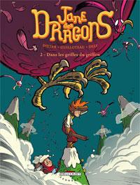 Jane des dragons : Dans les griffes du griffon #2 [2007]