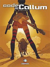 Carmen Mc Callum : Code Mc Callum : Spectre [#2 - 2007]