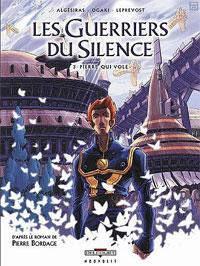 Les Guerriers du Silence : Pierre Qui Vole #3 [2007]
