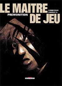 Le Maître de jeu : Prémonition #2 [2001]