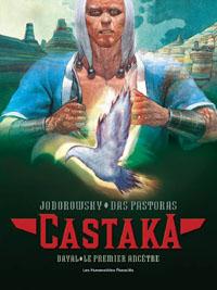 L'Incal : Avant les Méta-Barons : Dayal de Castaka: Le Premier Ancêtre #1 [2007]