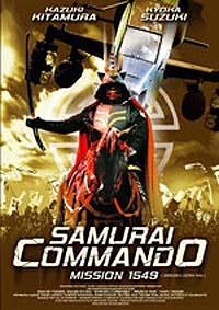Les Guerriers de l'Apocalypse : Samurai Commando : Mission 1549 [2007]