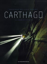 Carthago : Le lagon de Fortuna [Tome 1 - 2007]
