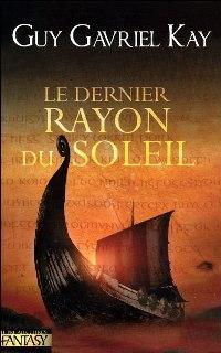 Le Dernier Rayon du Soleil [2006]