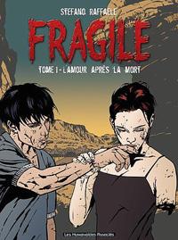 Fragile : L'Amour après la Mort #1 [2003]
