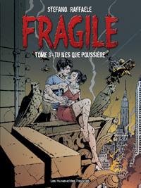 Fragile : Tu n'es que Poussière [#3 - 2005]