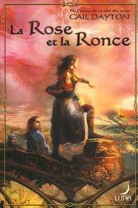 La Rose des Vents : La Rose et la Ronce [#2 - 2007]