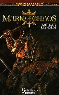 Warhammer : Age of Reckoning : Mark of Chaos [Tome 1 - 2006]