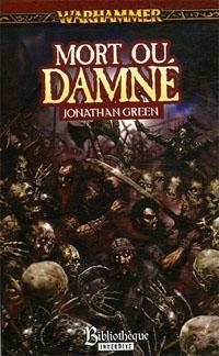 Warhammer : Les Epées de l'Empire : Les épée de l'empire - Mort ou damné #2 [2006]