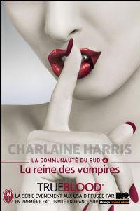 True Blood : La Communauté du Sud : La Reine des Vampires [#6 - 2007]