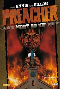 Preacher : Mort ou vif - Intégrale 1 [2007]