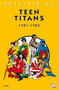 Archives DC Teen Titans 1981-1982 [2007]
