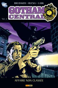 Batman : Gotham Central : Affaire non classé #2 [2007]
