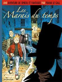 Une aventure de Spirou et fantasio : Les marais du temps [tome 2 - 2007]