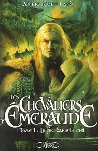Les chevaliers d'émeraude : Le Feu dans le ciel #1 [2003]
