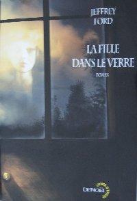 La Fille dans le verre [2007]