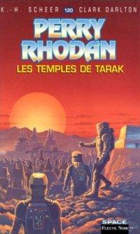 Perry Rhodan : Les Temples de Tarak #120 [2007]