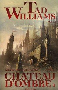 Le Royaume des Marches : Le Château d'Ombre #1 [2007]
