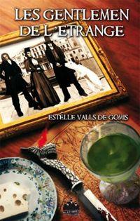 Les Gentlemen de l'étrange #1 [2007]
