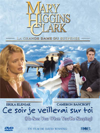 Mary Higgins Clark : Ce soir je veillerai sur toi [2003]