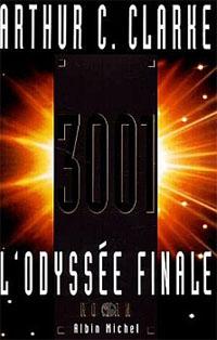 2001, L'odyssée de l'espace : 3001, l'odyssée finale [1997]