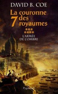 La Couronne des Sept Royaumes : L'Armée de  l'Ombre #7 [2007]