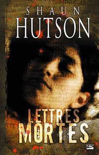 Lettres mortes [2007]