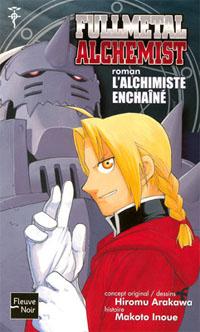 Fullmetal Alchemist : L'Alchimiste enchainé #2 [2006]